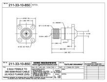211-33-10-850:  2.4mm FEMALE TO .085 SEMI-RIGID CABLE (4) HOLE FLANGE (DIRECT SOLDER) ONE STEP