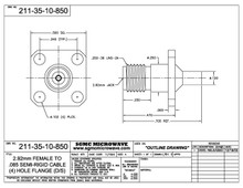 211-35-10-850:  2.92mm FEMALE TO .085 SEMI-RIGID CABLE (4) HOLE FLANGE (DIRECT SOLDER) ONE STEP