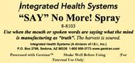 Say No More! Spray 8 oz