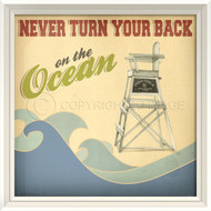 Never Turn Your Back on the Ocean - Framed Beach Art