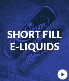 Short Fill E Liquids