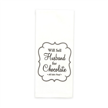 "Brownlow ""Will Sell Husband for Chocolate""  Flour Sack Dish Towel"