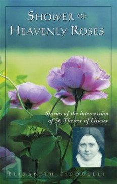 Shower of Heavenly Roses - Stories of the Intercession of St. Therese of Lisieux
