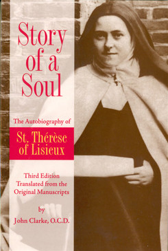 Story of a Soul - The Autobiography of St. Therese of Lisieux