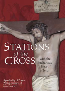 Stations of the Cross with the Eucharistic Heart of Jesus (9781594716386)