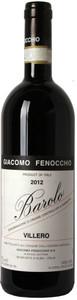 """Giacomo Fenocchio 2012 Barolo """"Villero"""" DOCG 750ml"""