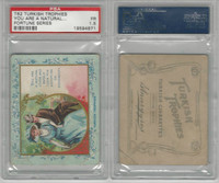T62 Turkish Trophies, Fortune Series, 1910, You Are A Natural, PSA 1.5