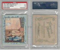 T62 Turkish Trophies, Fortune Series, 1910, You Are Ambitous, PSA 1.5