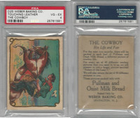 D25 Weber Baking, The Cowboy, His Life, 1920, Touching Leather, PSA 4 VGEX