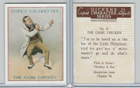 C132-72 Cope, Dickens Character, 1939, #21 The Game Chicken