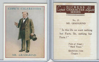 C132-72 Cope, Dickens Character, 1939, #23 Hard Times