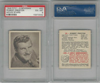1948 Bowman, Movie Stars, #30 Robert Preston, PSA 6 EXMT