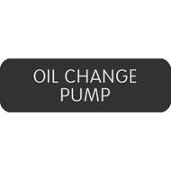 """Blue Sea Large Format Label - """"Oil Change Pump"""""""