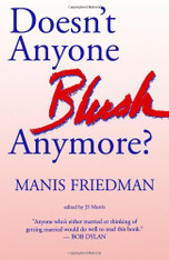 Doesn't Anyone Blush Anymore? | M Friedman