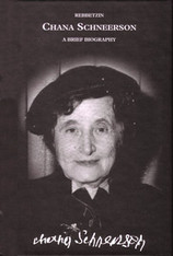 Rebbetzin Chana Schneerson - a Brief Biography
