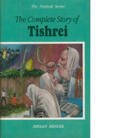 The Complete Story of Tishrei