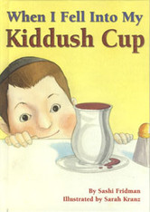 When I Fell Into My Kiddush Cup