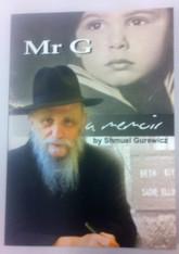 Mr G ~ a memoir