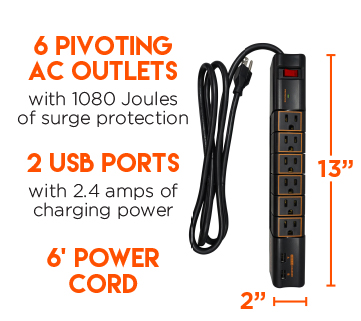 Includes 6 AC outlets & 2 USB ports to power 8 devices