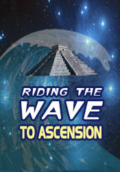 Riding the Wave to Ascension - DVD