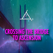 Crossing the Bridge to Ascension - MP3 Audio Download