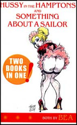 Hussy in the Hampton & Something About a Sailor Mini Novel
