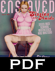 Enslaved Sissies and Maids 31 - PDF download