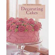 The Wilton School-Decorating Cakes Instuctional Book