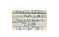 YOU CAN'T STOP THE WAVES QUOTE STACK