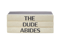 "3 vol. quote stack ""the dude abides"""