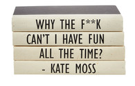 4 Volume Kate Moss quote stack