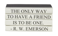 "4 vol Mini Quote stack ""the only way to have a friend..."""