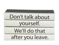 "4 vol. Quote stack ""don't talk about yourself..."""
