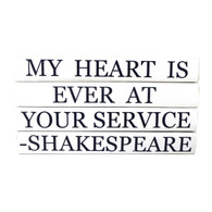 "Quotations Series ""My Heart is Ever at Your Service"""