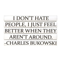 "Quotations Series: Charles Bukowski ""I don't hate people..."" 5 Vol."
