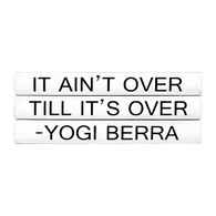"Quotations Series: Yogi Berra ""It ain't over...""  3 Vol."