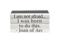 "Quotations Series: Joan of Arc ""I am not afraid..."""