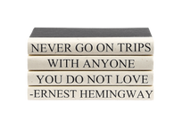 "Quotations Series: Ernest Hemingway ""...Trips"""