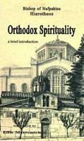 Orthodox Spirituality: A Brief Introduction