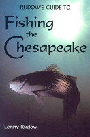 Rudows Guide to Fishing the Chesapeake - Book