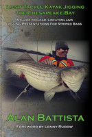 Light Tackle Kayak Jigging The Chesapeake Bay by Alan Battista