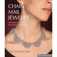 Book - Chain Mail Jewelry By T. Taylor & D. Whyte - HARDCOVER - CLEARANCE