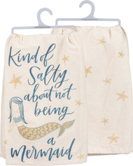 Kind of Salty Mermaid - LOL Dish Towel from Primitives By Kathy