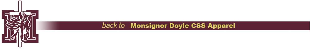 Monsignor Doyle CSS Apparel