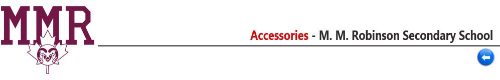 Accessories - M. M. Robinson Secondary School