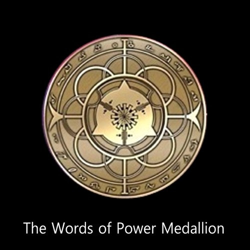 The Words of Power Medallion      The Words of Power Medallion is a powerful technological device that empowers the user with the ability to speak Words of Power.  The device was conceived during deep gnostic meditation by Dr. Mitchell Gibson.  During this meditation, he saw a biognostic device capable of charging the subconscious mind of the user with Actus energy.  This energy is derived from the music created by the sound created by the movement of the stars, planets, and galaxies.  The medallion draws the energy out of the domain of space-time surrounding the user, channels it into the aura and subconscious mind, and charges the brain with Actus energy.  To activate the medallion, the user must wear put it on and sit quietly for one hour.  During this time, the device links the subconscious mind of the user to the energy of the Actus signal.    Each device links only to one user.  After the user links with the device, the device may not be used by another for the empowering process.   After the linking process is complete, the user may then speak Words of Power.  The user must wear the Words of Power medallion while speaking the Words.  As long as the user wears the medallion, he/she will continue to absorb the energy of the Actus signal. The longer the user wears the medallion, the greater the Actus energy becomes. For this reason, even those who have been personally empowered by Kathy and I will benefit from wearing the medallion.    Price: $300.00
