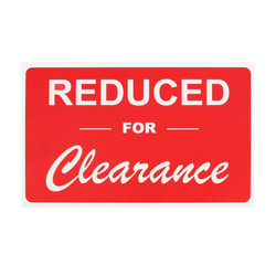 "Plastic ""REDUCED FOR Clearance"" Store Message Sign 11""W x 7""L"