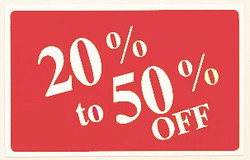 "Plastic ""20% to 50% OFF"" Store Message Sign 11""W x 7""L"
