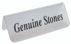 "Frosted Acrylic Black ""Genuine Stones"" Print Showcase/Showroom Sign - 3"" x 1 1/4""H"