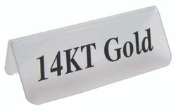 "Frosted Acrylic Black ""14KT Gold"" Print Showcase/Showroom Sign - 3"" x 1 1/4""H"